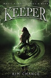 KEEPER by Kim Chance