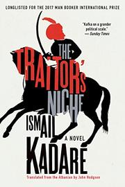 THE TRAITOR'S NICHE by Ismail Kadare