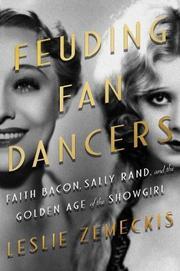 FEUDING FAN DANCERS by Leslie Zemeckis
