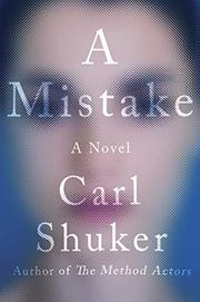 A MISTAKE by Carl Shuker