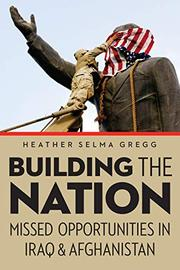 BUILDING THE NATION by Heather Selma Gregg