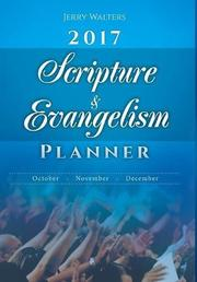 2017 SCRIPTURE & EVANGELISM PLANNER by Jerry  Walters