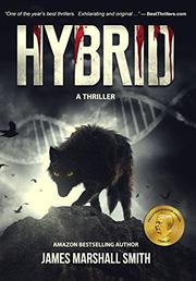 HYBRID by James Marshall  Smith