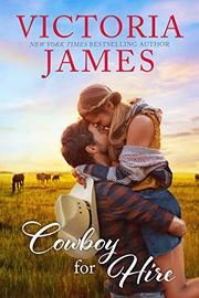 COWBOY FOR HIRE by Victoria  James