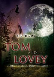 TOM AND LOVEY by G. R.  Jerry