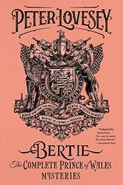 BERTIE by Peter Lovesey