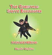 THE CHRISTMAS SPRYTE ENCOUNTER by Nanette  Crighton