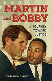 MARTIN AND BOBBY by Claire Rudolf Murphy