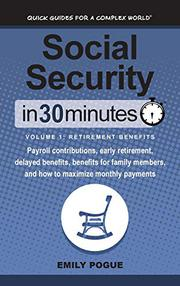 SOCIAL SECURITY IN 30 MINUTES by Emily  Pogue