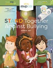 STAND TOGETHER AGAINST BULLYING by Sophia Day