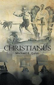 CHRISTIANUS by Michael E. Quist