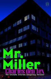 MR. MILLER by Charles den Tex