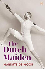 THE DUTCH MAIDEN by Marente  de Moor