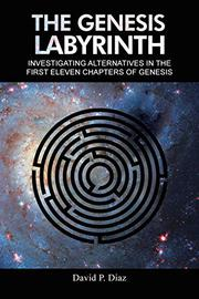 THE GENESIS LABYRINTH by David P. Diaz