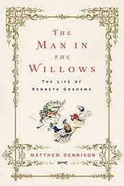 THE MAN IN THE WILLOWS by Matthew Dennison