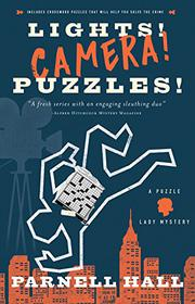 LIGHTS! CAMERA! PUZZLES! by Parnell Hall