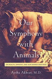 OUR SYMPHONY WITH ANIMALS by Aysha Akhtar