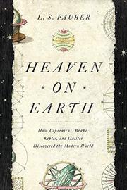 HEAVEN ON EARTH by J.S. Fauber