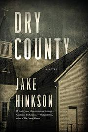 DRY COUNTY by Jake  Hinkson