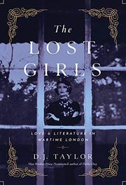 THE LOST GIRLS by D.J. Taylor
