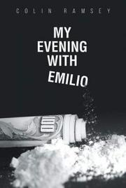 MY EVENING WITH EMILIO by Colin  Ramsey