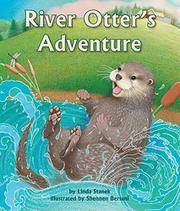 RIVER OTTER'S ADVENTURE by Linda Stanek