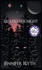 ESCAPED THE NIGHT by Jennifer  Blyth