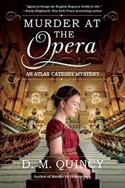 MURDER AT THE OPERA by D.M.  Quincy