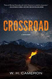 CROSSROAD by W.H. Cameron