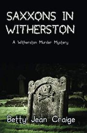 SAXXONS IN WITHERSTON by Betty Jean Craige