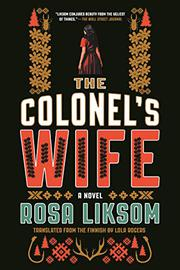 THE COLONEL'S WIFE by Rosa Liksom