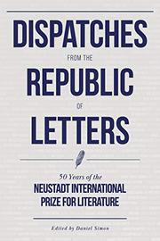 DISPATCHES FROM THE REPUBLIC OF LETTERS by Daniel Simon
