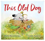 THIS OLD DOG by Martha Brockenbrough