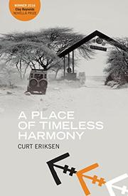 A PLACE OF TIMELESS HARMONY by Curt  Eriksen