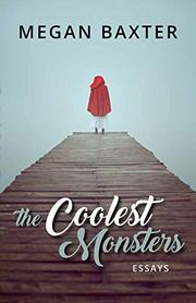 THE COOLEST MONSTERS by Megan Baxter