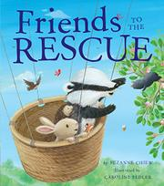 FRIENDS TO THE RESCUE by Suzanne Chiew
