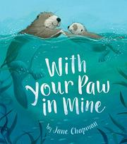 WITH YOUR PAW IN MINE by Jane Chapman