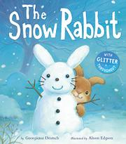 THE SNOW RABBIT by Georgiana Deutsch