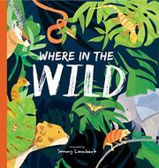 WHERE IN THE WILD by Jonny Lambert