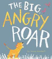 THE BIG ANGRY ROAR by Jonny Lambert