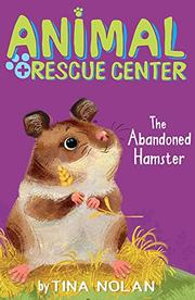 THE ABANDONED HAMSTER by Tina Nolan