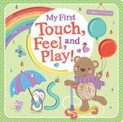 MY FIRST TOUCH, FEEL, AND PLAY!  by Tiger Tales