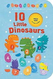 10 LITTLE DINOSAURS by Tiger Tales