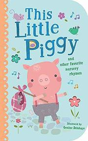 THIS LITTLE PIGGY by Genine  Delahaye