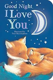 GOOD NIGHT, I LOVE YOU by Danielle McLean