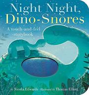 NIGHT NIGHT, DINO-SNORES by Nicola Edwards