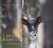 CARIBOU RAINFOREST by David  Moskowitz