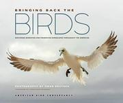 BRINGING BACK THE BIRDS by American Bird Conservancy