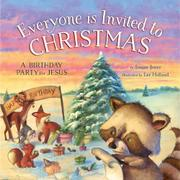 EVERYONE IS INVITED TO CHRISTMAS by Susan Jones