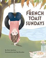 FRENCH TOAST SUNDAYS by Gloria Spielman